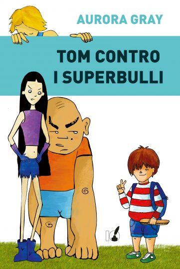 Tom contro i superbulli.