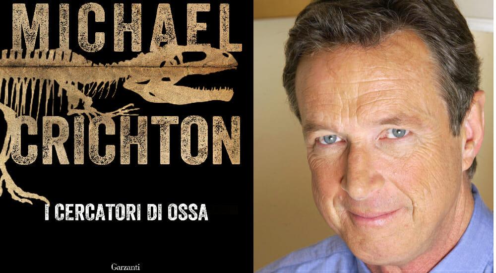 """""""I cercatori di ossa"""", l'inedito di Michael Crichton che ha ispirato """"Jurassic Park"""""""