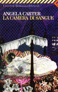 favola fiaba favole fiabe camera di sangue angela carter feltrinelli