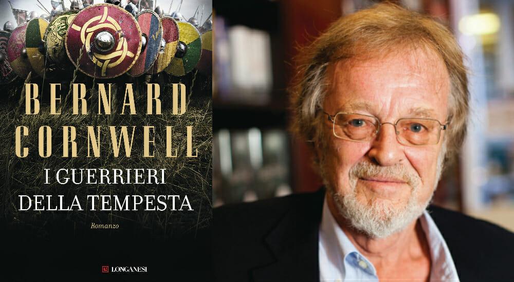 """""""I guerrieri della tempesta"""" di Bernard Cornwell, il nuovo capitolo della saga dei Re Sassoni"""