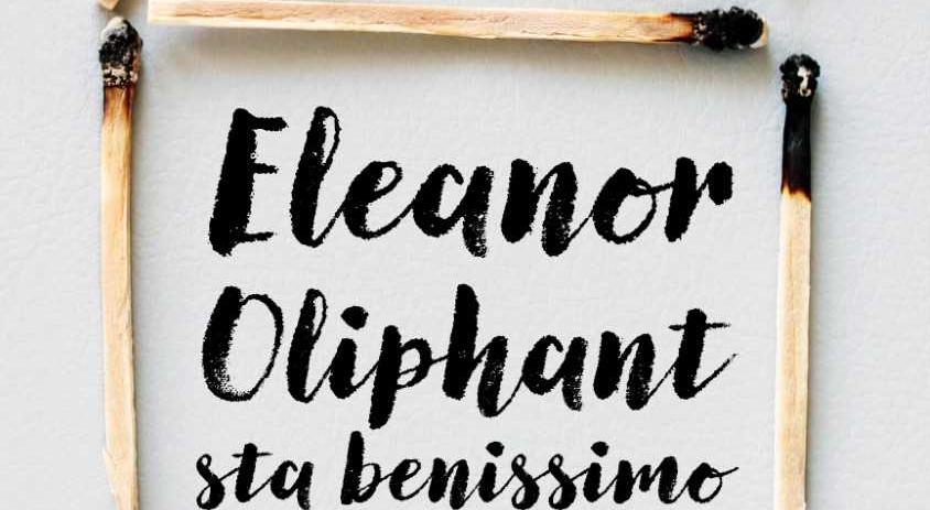 """Il """"caso"""" Eleanor Oliphant e la tendenza """"up-lit"""""""