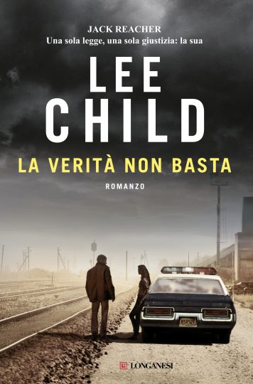 Lee Child - La verità non basta