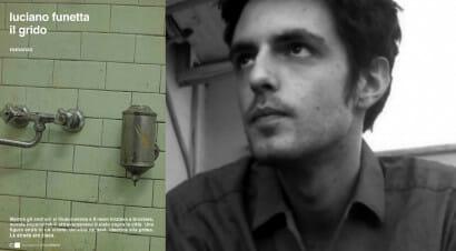"""Fantasmi, acidi e visioni: """"Il grido"""" di Luciano Funetta"""