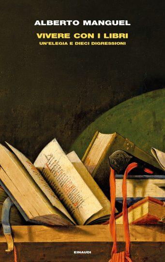 Alberto Manguel vivere con i libri copertina