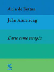 Libri illustrati da regalare 2018: L'arte come terapia di Alain De Botton