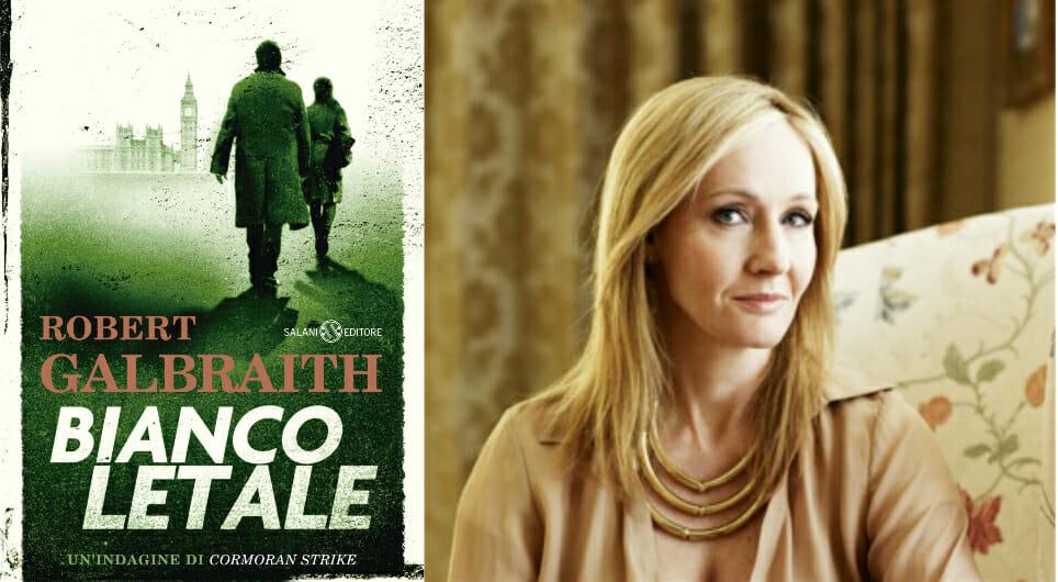 """""""Bianco letale"""": il nuovo libro di Robert Galbraith (pseudonimo di J. K. Rowling)"""