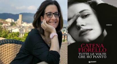 """""""Tutte le volte che ho pianto"""", il nuovo libro di Catena Fiorello porta alla riscoperta delle seconde possibilità"""