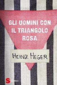 Gli uomini con il triangolo rosa Heinz Heger