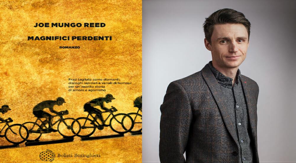 """I gregari del ciclismo? Materia da romanzo: """"Magnifici perdenti"""", l'esordio di Joe Mungo Reed"""