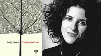 """""""Quella metà di noi"""": Paola Cereda racconta i segreti e le barriere che ci dividono"""