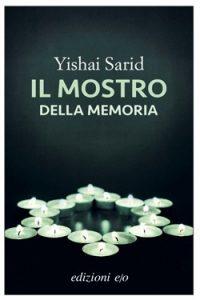 Yishai Sarid Il mostro della memoria