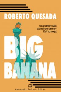 Big Banana Roberto Quesada