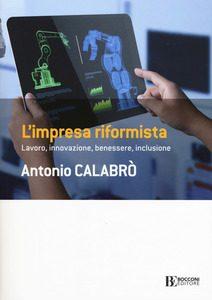 L'impresa riformista Antonio Calabrò