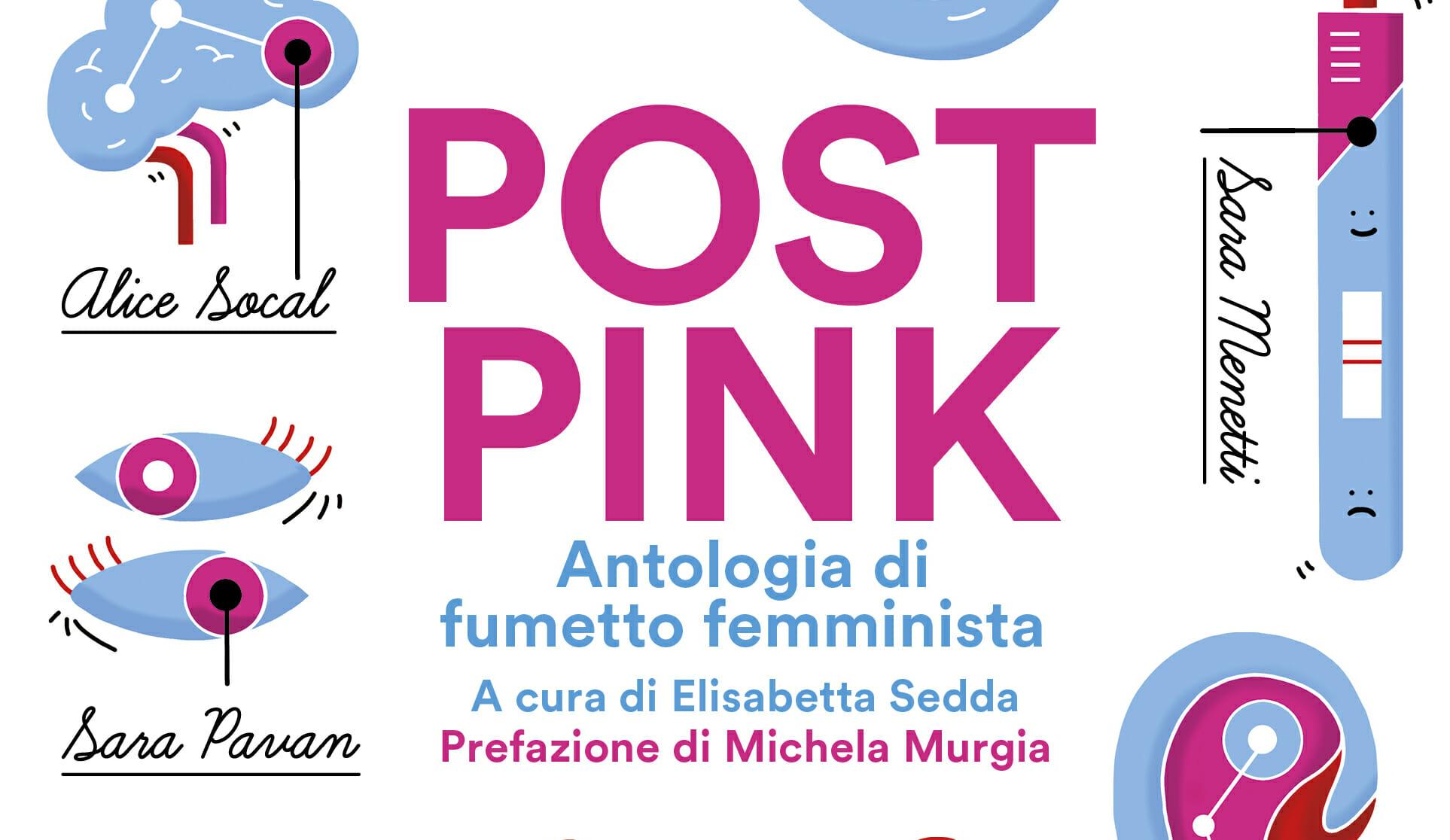 """""""Post Pink"""": il racconto a fumetti di """"tutto quello che una donna sa dire di sé"""""""