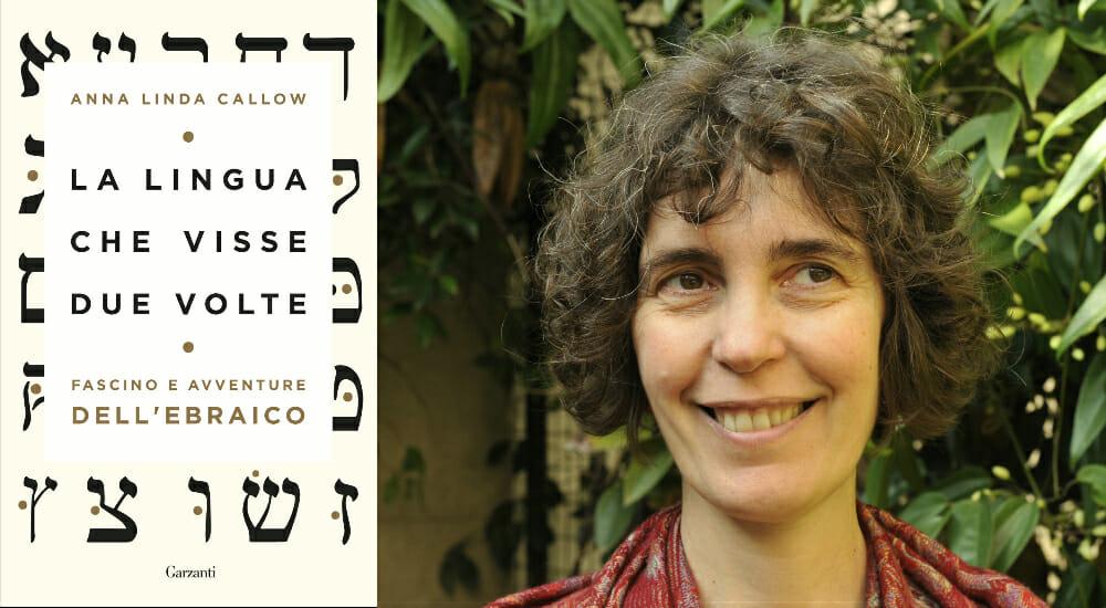 """""""La lingua che visse due volte"""": un libro sul fascino dell'ebraico"""