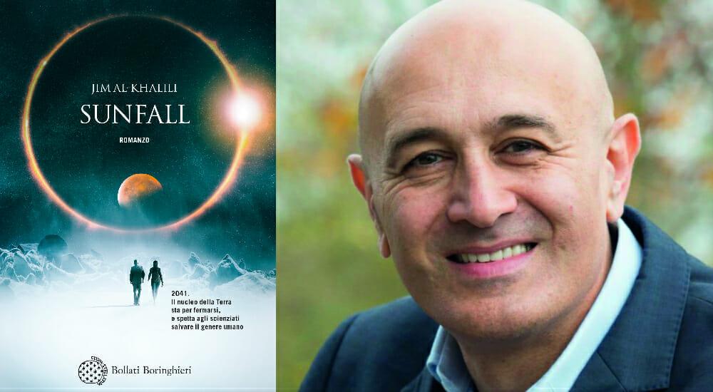 """""""Sunfall"""", il primo thriller (moderatamente fantascientifico) di Jim Al-Khalili"""