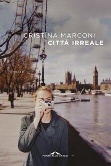 Cristina Marconi - Città irreale