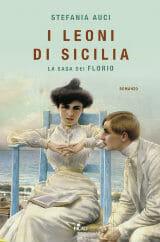 """Libri da leggere Estate 2019: copertina """"I leoni di Sicilia"""""""