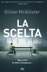 """Libri da leggere estate 2019: copertina thriller """"La scelta"""""""