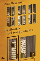 """Libri da leggere Estate 2019: copertina """"La libreria del tempo andato"""""""