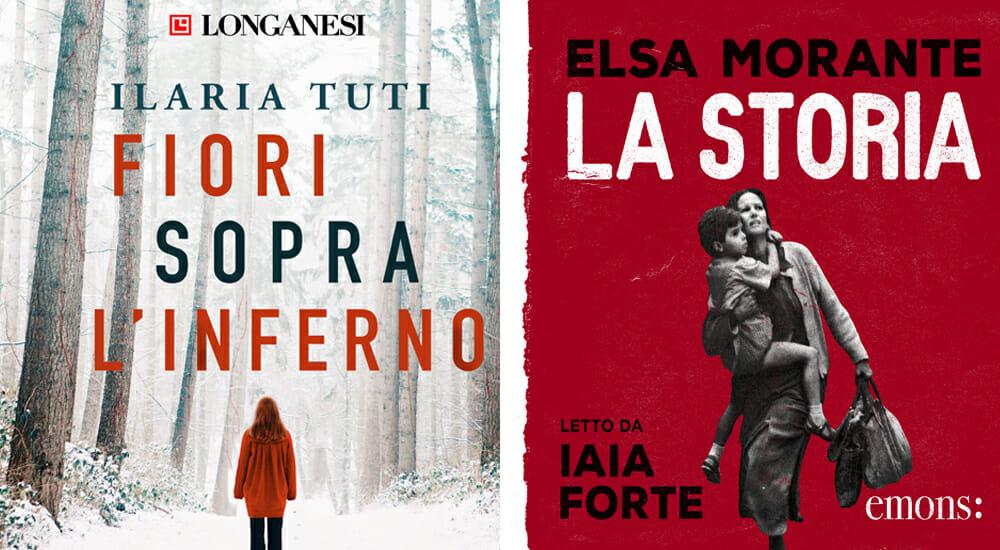 """""""La storia"""" di Elsa Morante e """"Fiori sopra l'inferno"""" di Ilaria Tuti su """"L'audiolibraio"""": ascolta il podcast"""