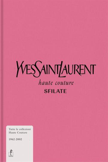 Suzy Menkes - Yves Saint Laurent. Haute Couture