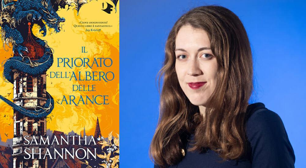"""""""Il priorato dell'albero delle arance"""": il fantasy di Samantha Shannon"""