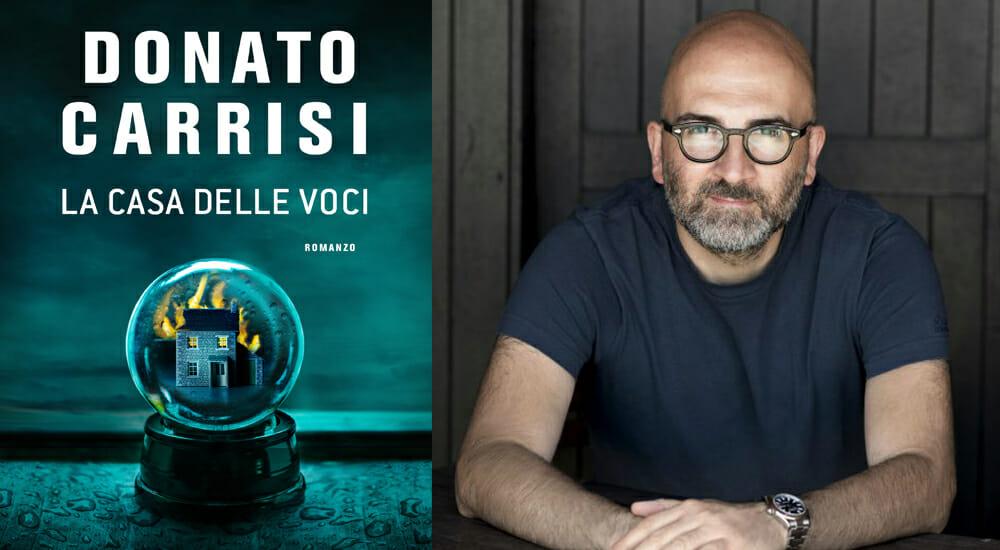 """""""La casa delle voci"""": dal 2 dicembre il nuovo libro di Donato Carrisi, maestro del thriller italiano"""