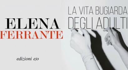 La mia notte con Elena Ferrante
