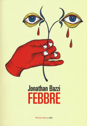 Febbre diJonathan Bazzi