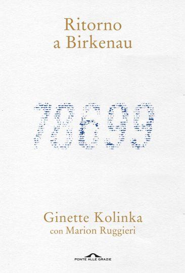 Ritorno a Birkenau (Ponte alle Grazie) di Ginette Kolinka e Marion Ruggieri