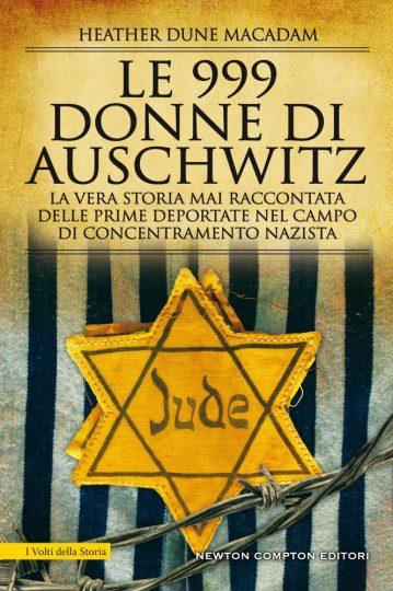 Le 999 donne di Auschwitz Heather Dune Macadam