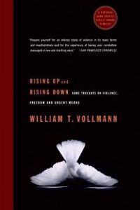 Rising Up and Rising Down Vollmann