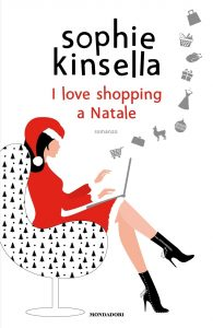 Sophie Kinsella I love shopping a Natale
