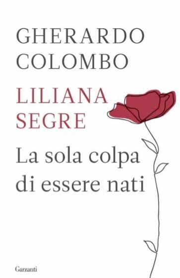 Gherardo Colombo Liliana Segre libri giorno memoria