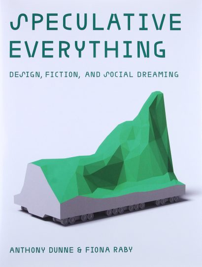 speculative everything anthony donne fiona raby