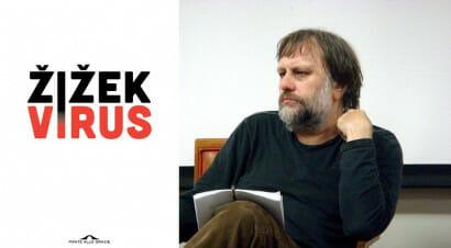Cosa non sappiamo, cosa non vogliamo saperee cosa possiamo fare: il libro sul virus di Žižek