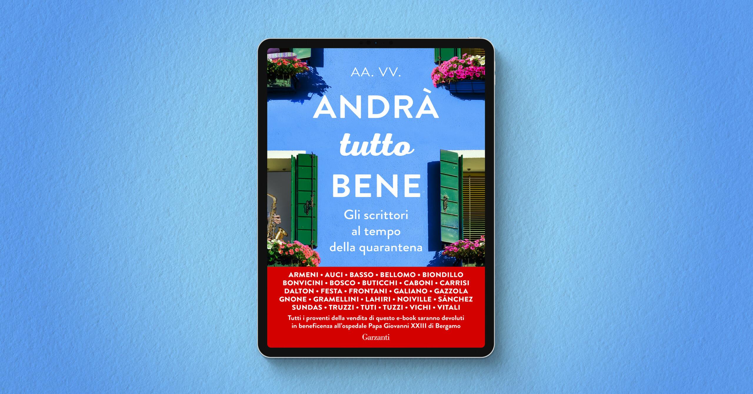 """""""Andrà tutto bene"""": l'antologia ebook a sostegno dell'ospedale di Bergamo"""