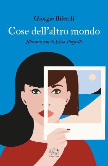 Giorgio Biferali - Elisa Puglielli - Code dell'altro mondo