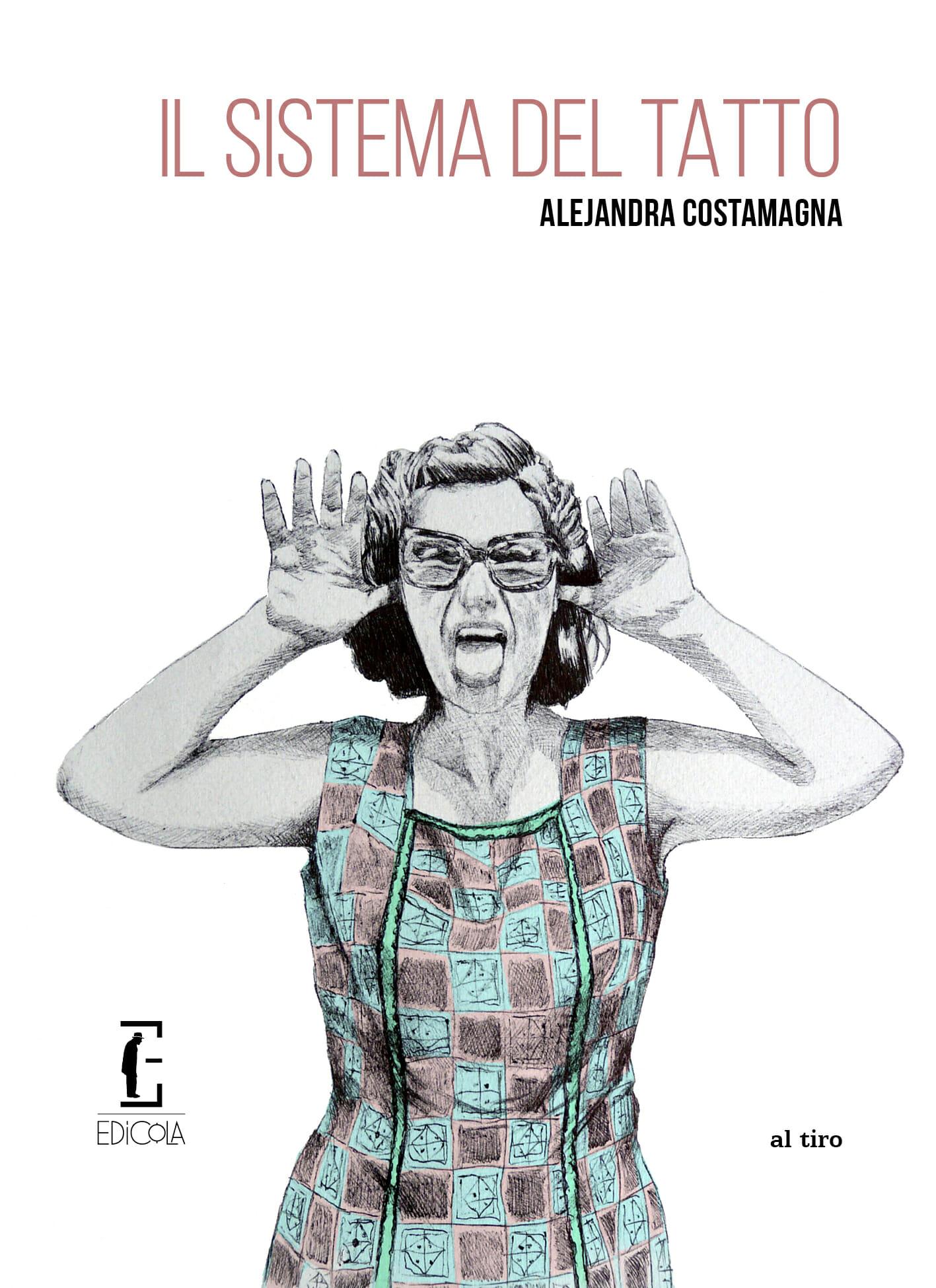 Il sistema del tatto Alejandra Costamagna