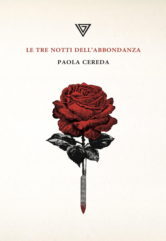 Paola Cereda Le notti dell'abbondanza