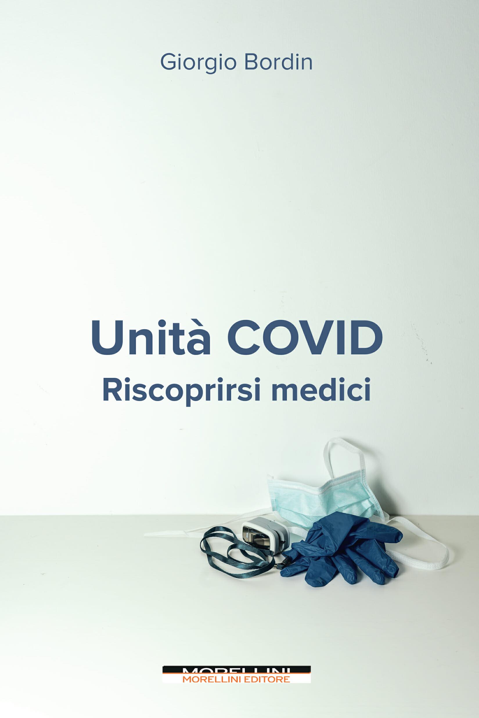 Unita Covid Giorgio Bordin