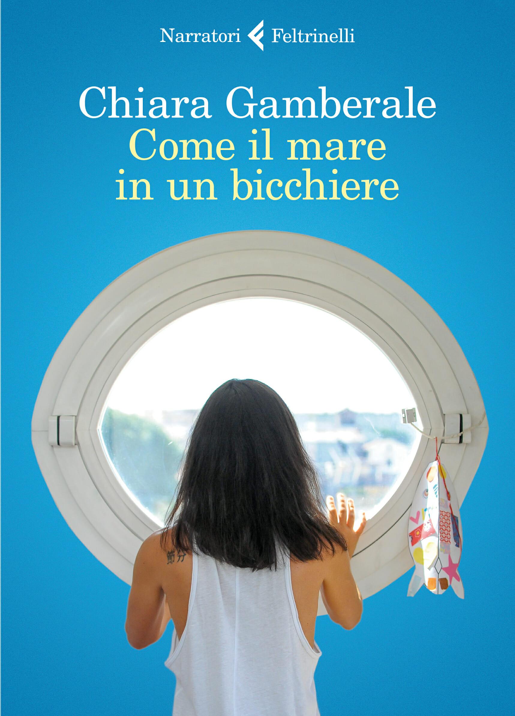Chiara Gamberale Come il mare in un bicchiere