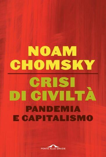 crisi di civiltà noam chomsky