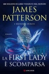 libri da leggere estate 2020 copertina la first lady è scomparsa patterson