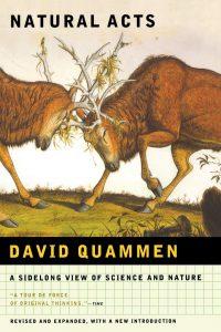 libri david quammen Natural Acts