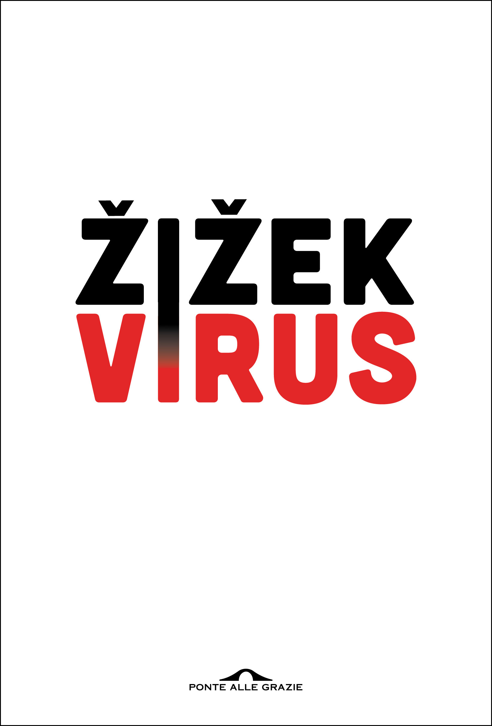 libri virus slavoj zizek