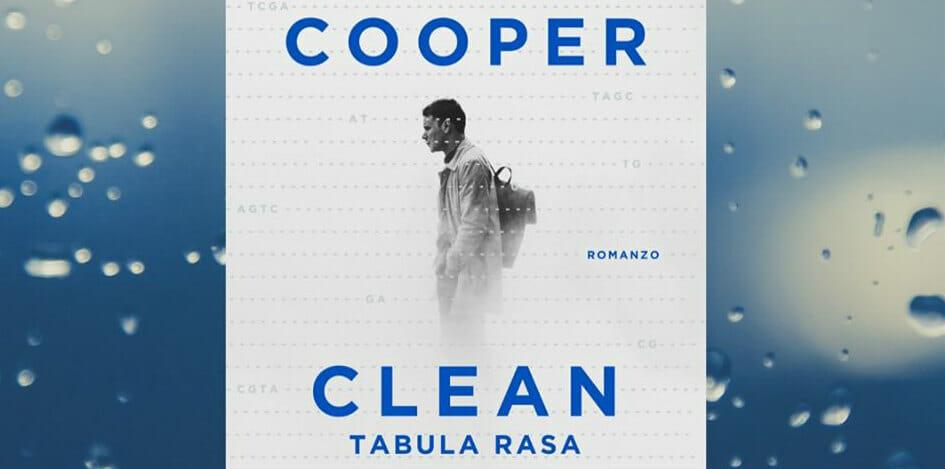 """""""Clean"""": Glenn Cooper e la sfida al virus che fa perdere la memoria"""