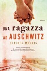 Libri da leggere estate 2020 copertina una ragazza ad auschwitz morris