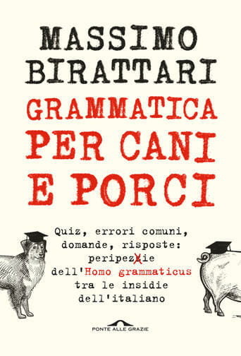 Grammatica per cani e porci